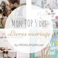 #Organisation : Mon top 5 des plus beaux livres sur le mariage