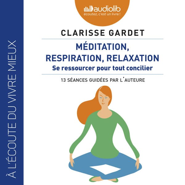 outils bien être développement personnel stress mariage respiration relaxation méditation
