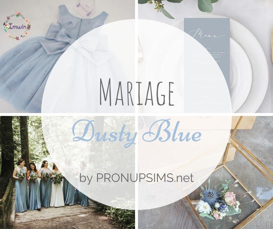inspiration thème mariage dusty blue bleu poudré pronupsims blog
