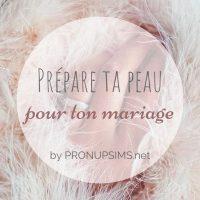 #Beauté : Préparer ta peau pour le mariage